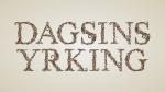 dagsins_yrking.png