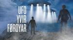 UFO yvir Føroyar