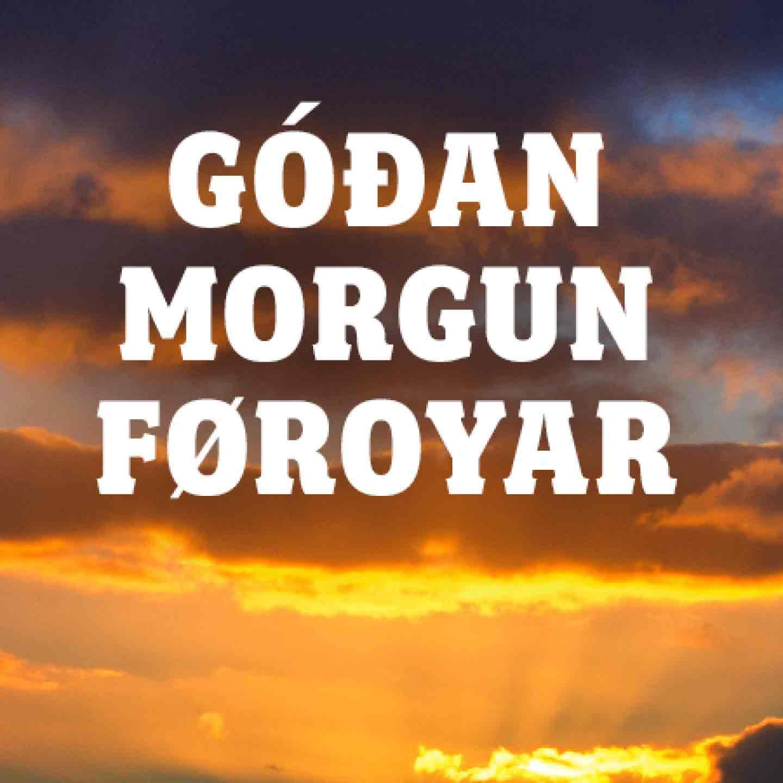 Góðan morgun Føroyar